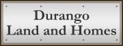 Durango Land and Homes